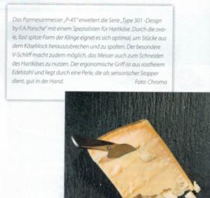 Parmesanmesser P-45 von CHROMA type 301 Design by F.A. Porsche